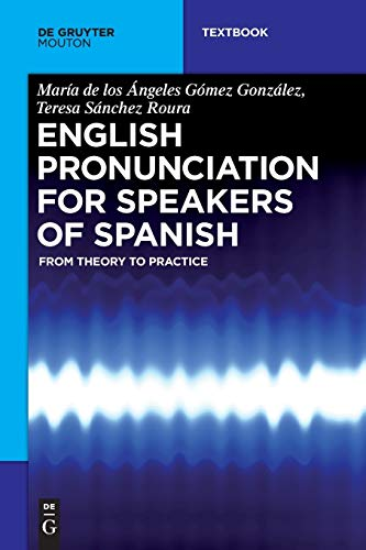 9781501510960: English Pronunciation for Speakers of Spanish (Mouton Textbook)