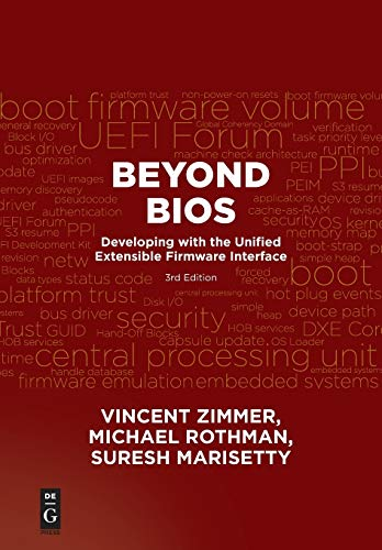 Beyond BIOS: Developing with the Unified Extensible Firmware Interface, Third Edition: Vincent ...