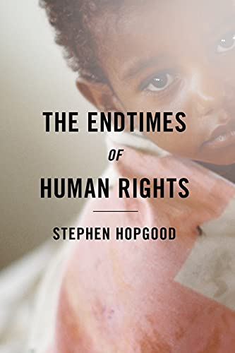 9781501700668: Endtimes of Human Rights
