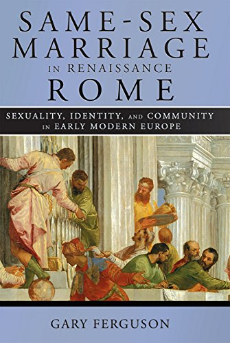 9781501702372: Same-Sex Marriage in Renaissance Rome