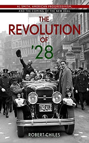 The Revolution of '28: Al Smith, American: Robert E. Chiles