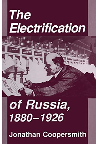 9781501707162: The Electrification of Russia 1880-1926