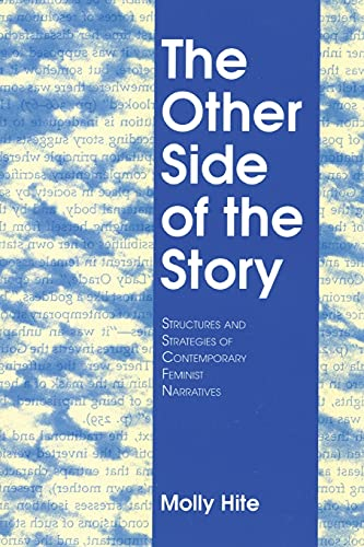 9781501727955: The Other Side of the Story: Structures and Strategies of Contemporary Feminist Narratives
