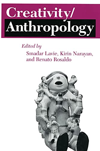 9781501728020: Creativity/Anthropology (The Anthropology of Contemporary Issues)