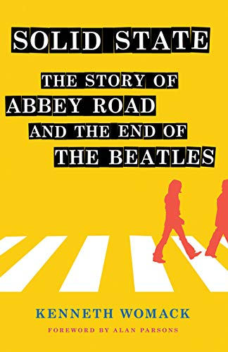 """9781501746857: Solid State: The Story of """"Abbey Road"""" and the End of the Beatles"""