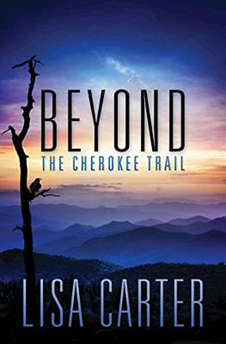Beyond the Cherokee Trail: Carter, Lisa