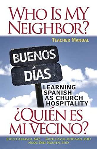 9781501803673: Who Is My Neighbor? Teacher Manual: Learning Spanish as Church Hospitality