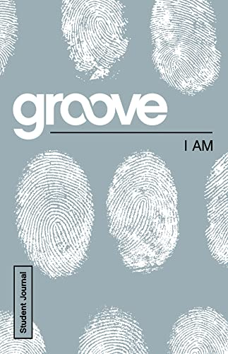 Groove: I Am Student Journal: Akers, Tony