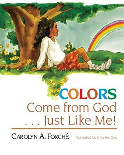 Colors Come from God . . . Just Like Me!: Abingdon Press