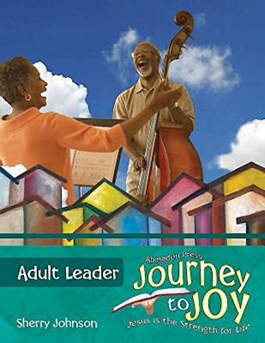 9781501808630: Vacation Bible School (VBS) 2016 Journey to Joy Adult Leader with Music CD: Jesus Is the Strength for Life (Joy in Jesus)