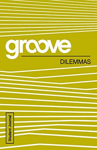 9781501809187: Groove: Dilemmas Student Journal
