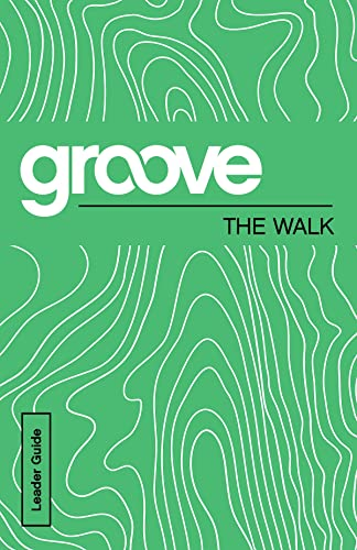9781501809644: Groove: The Walk Leader Guide