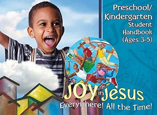 9781501810527: Vacation Bible School (VBS) 2016 Joy in Jesus Preschool/Kindergarten Student Handbook (Ages 3-5): Everywhere! All the Time!