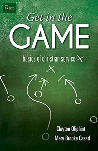 9781501813177: Get in the Game: Basics of Christian Service (The Basics)