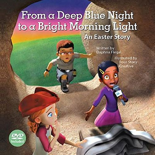 9781501815027: From a Deep Blue Night to a Bright Morning Light, Hardcover Book with DVD: An Easter Story