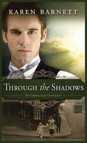 9781501816338: Through the Shadows: The Golden Gate Chronicles - Book 3