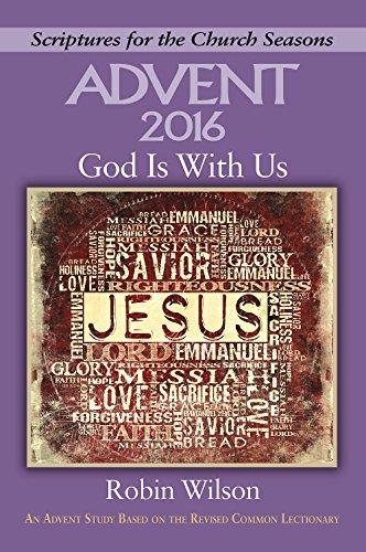 God Is With Us: An Advent Study: Wilson, Robin
