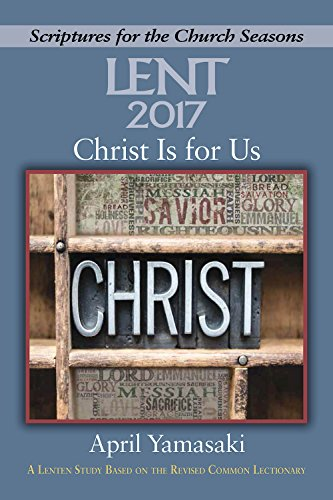 9781501820557: Christ Is for Us: A Lenten Study Based on the Revised Common Lectionary