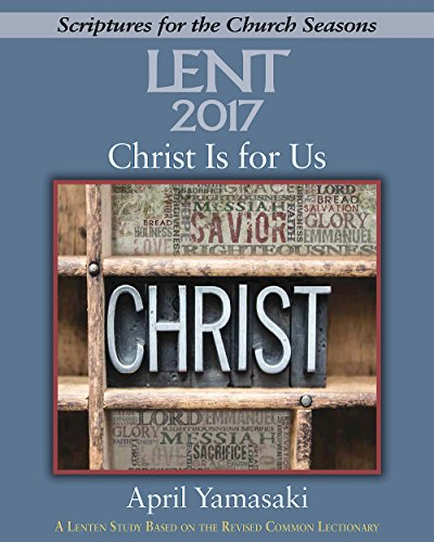 9781501820571: Christ Is for Us [Large Print]: A Lenten Study Based on the Revised Common Lectionary (Scriptures for the Church Seasons)