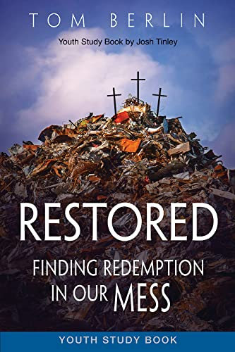 9781501823039: Restored Youth Study Book: Finding Redemption in Our Mess (Restored series)