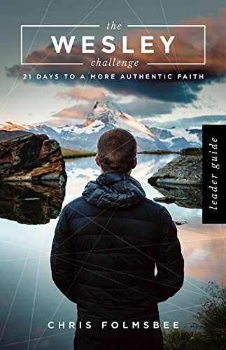 9781501832925: The Wesley Challenge Leader Guide: 21 Days to a More Authentic Faith