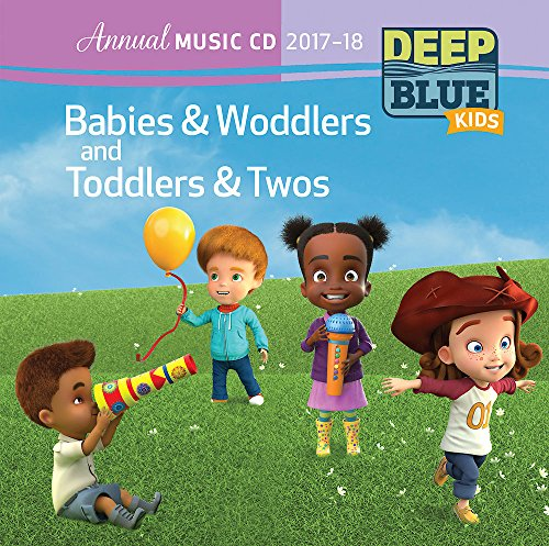 9781501836473: Deep Blue Kids Babies & Woddlers and Toddlers & Twos Annual Music CD 2017-18