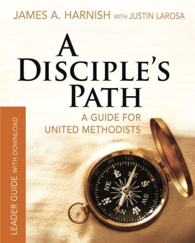 9781501858031: A Disciple's Path Leader Guide with Download: Deepening Your Relationship with Christ and the Church