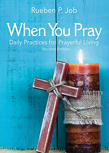 9781501858536: When You Pray Revised Edition: Daily Practices for Prayerful Living