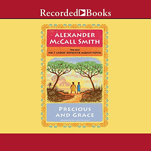 Precious and Grace: Alexander McCall Smith