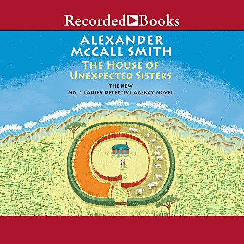 The House of Unexpected Sisters: Smith, Alexander McCall/