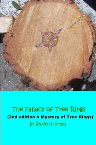 9781502303059: The Fallacy of Tree Rings: 2nd edition - Mystery of Tree Rings