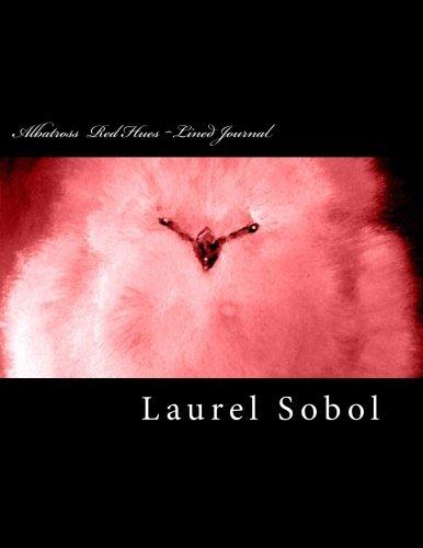 Albatross Love Hues Lined Journal Fine Art: Laurel Marie Sobol