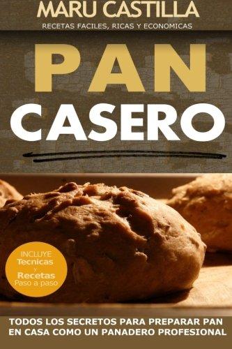 9781502311528: Pan Casero: Panaderia Artesanal