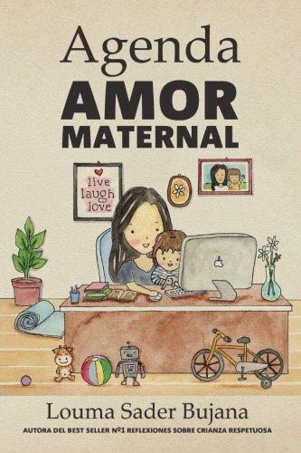 Agenda Amor Maternal: Organización rápida, eficiente y fácil para madres (...