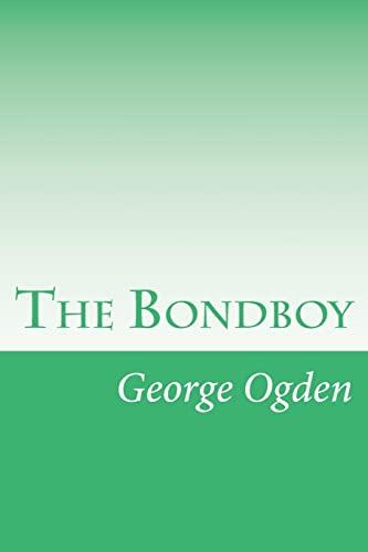 9781502316714: The Bondboy
