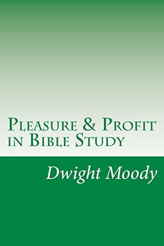 9781502317322: Pleasure & Profit in Bible Study