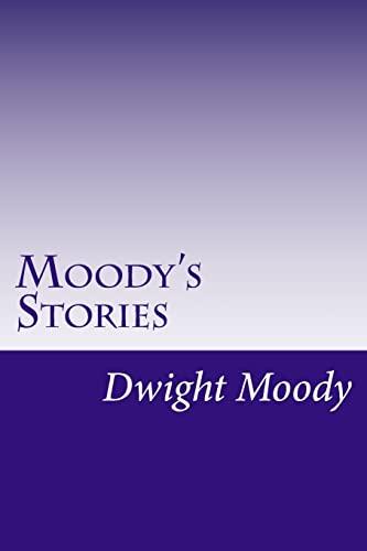 9781502317339: Moody's Stories