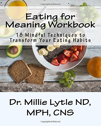 9781502317605: Eating for Meaning Workbook