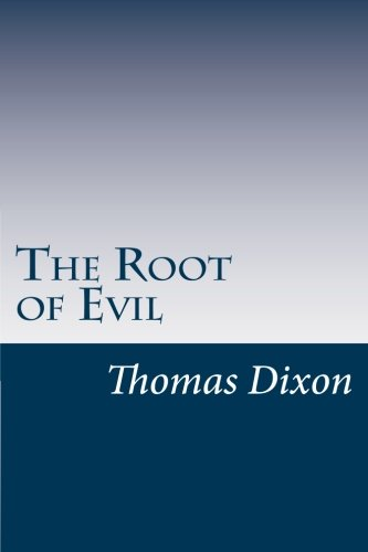 9781502317896: The Root of Evil