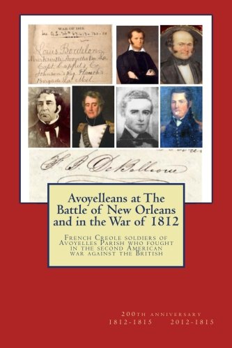 Avoyelleans at the Battle of New Orleans: Randy Paul Decuir