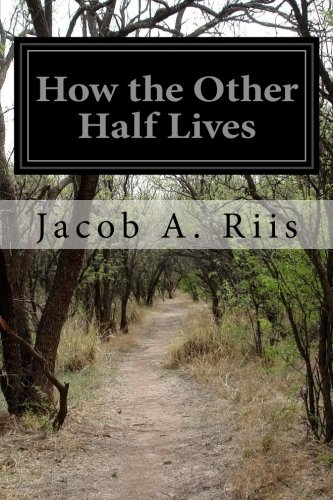 9781502320902: How the Other Half Lives