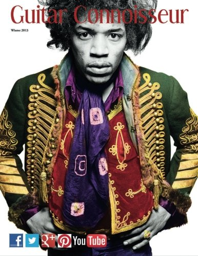9781502322920: Guitar Connoisseur - The Hendrix Issue - Winter 2013