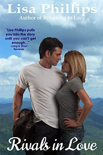 Rivals In Love (Crystal Lake Series) (Volume 2): Phillips, Lisa