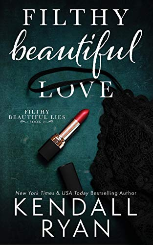 9781502327222: Filthy Beautiful Love: Volume 2 (Filthy Beautiful Lies)