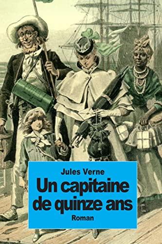 9781502328748: Un capitaine de quinze ans (French Edition)