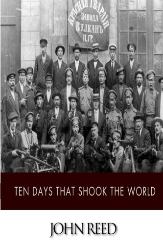 9781502337092: Ten Days That Shook the World