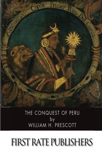 9781502337474: The Conquest of Peru