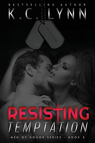 Resisting Temptation (Men Of Honor) (Volume 3): Lynn, K C