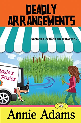 9781502340900: Deadly Arrangements: Book Two in The Flower Shop Mystery Series: Volume 2