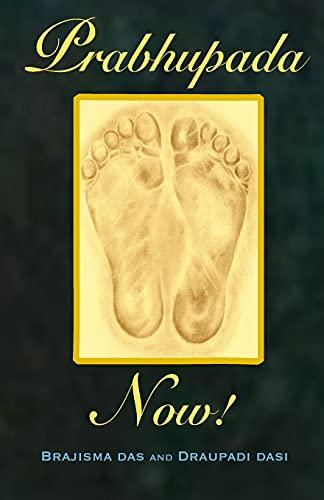 9781502344212: Prabhupada Now!: Connecting with Srila Prabhupada